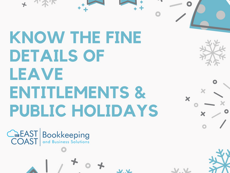 Employers: Know the Fine Details of Leave Entitlements & Public Holidays