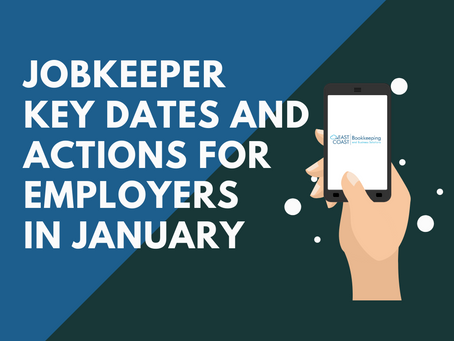 Job Keeper - Key dates and actions for employers in January