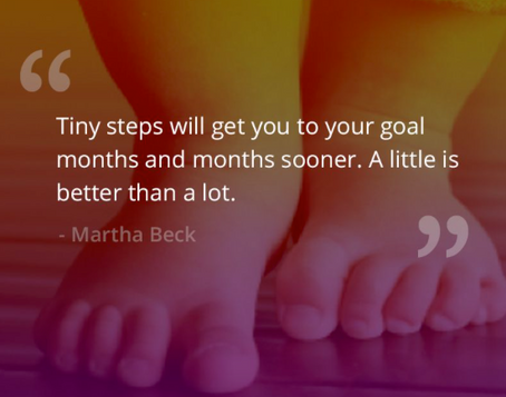 Basically, get on with it, in tiny steps!