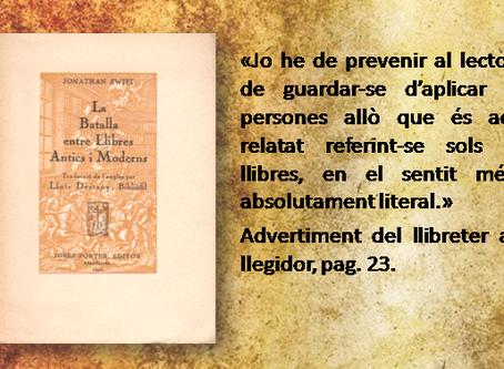 La nostra tria... «La batalla entre llibres antics i moderns»