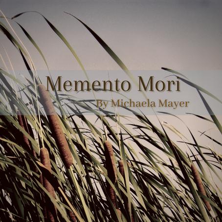Memento Mori, Michaela Mayer