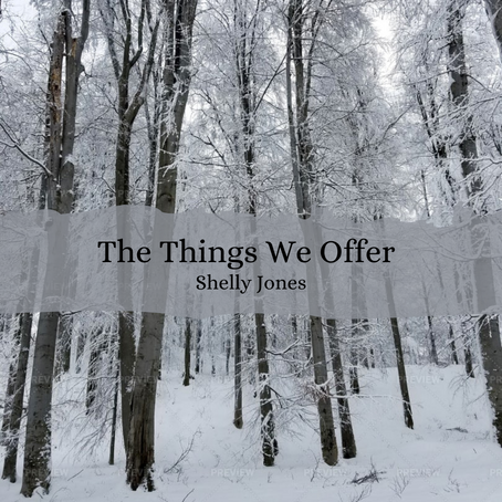 The Things We Offer, Shelly Jones