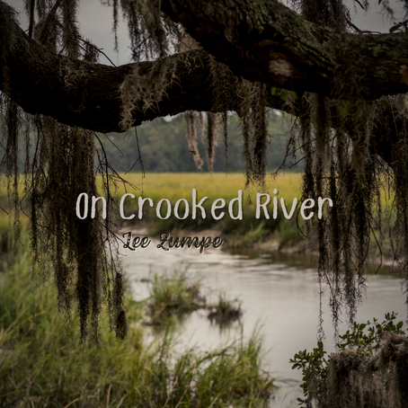 On Crooked River, Lee Zumpe