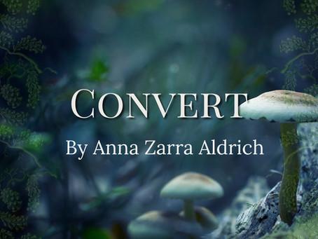 Convert, Anna Zarra Aldrich