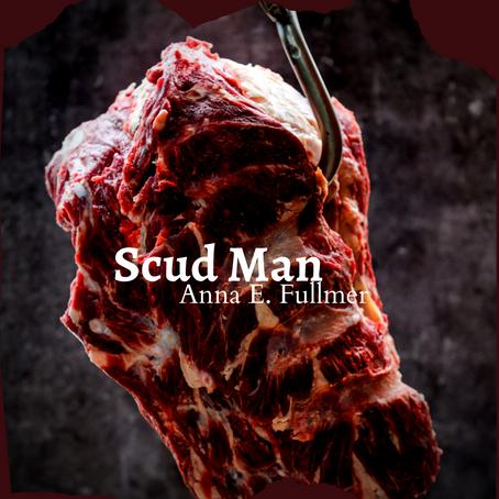 The Scud Man, Anna Fullmer