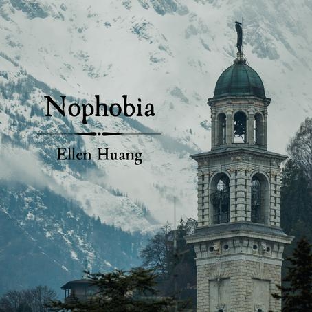 Nophobia, Ellen Huang