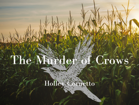 The Murder of Crows, Holley Cornetto