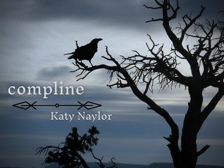 compline, Katy Naylor