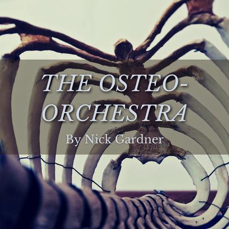 Osteo-Orchestra, Nick Gardner