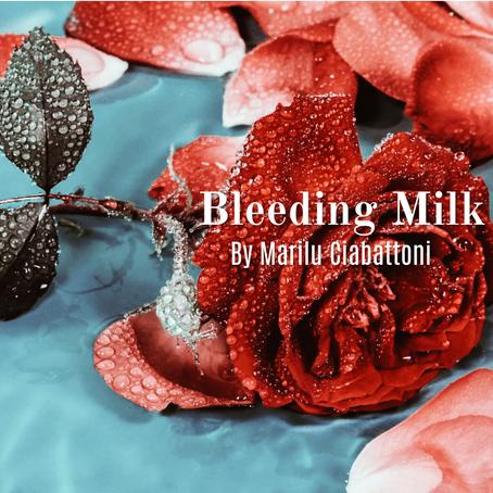 Bleeding Milk, Marilù Ciabattoni
