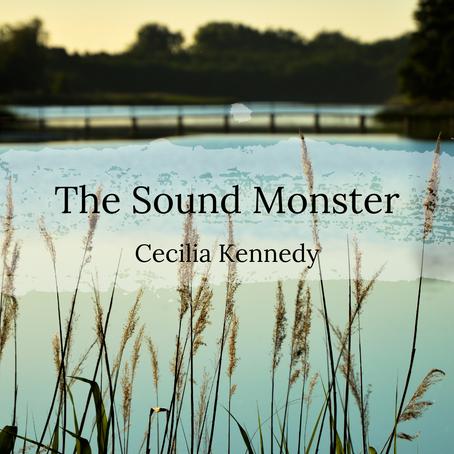The Sound Monster, Cecilia Kennedy