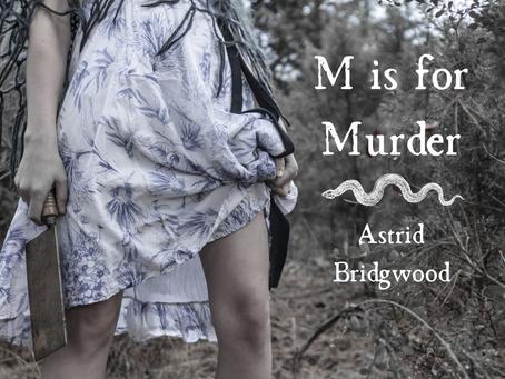 M for Murder, Astrid Bridgwood