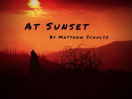 At Sunset, Matthew Schultz