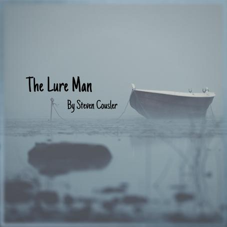 The Lure Man, Steven Cousler
