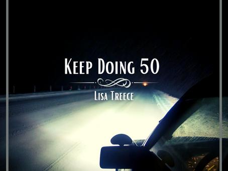 Keep Doing 50, Lisa Treece