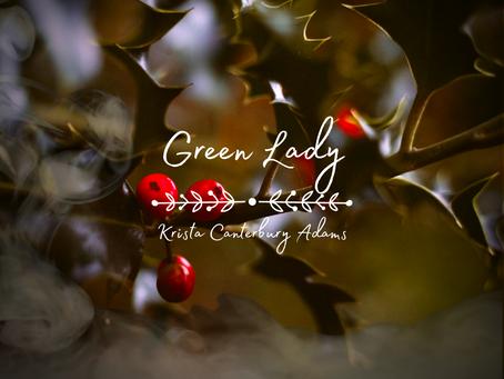 Green Lady, Krista Canterbury Adams
