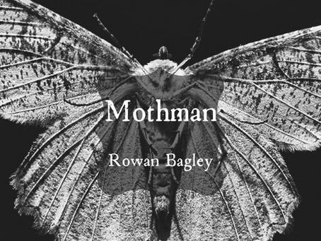 Mothman, Rowan Bagley