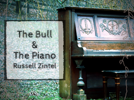 The Bull & The Piano, Russell Zintel