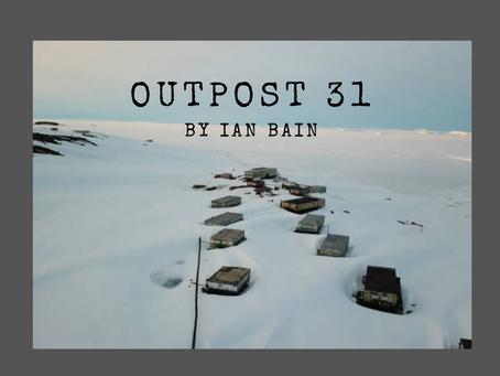 Outpost 31, Ian Bain