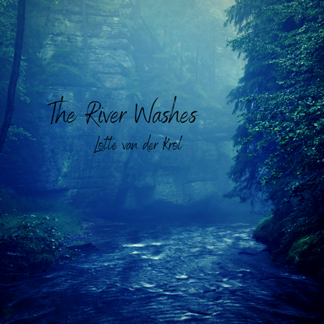 The River Washes, Lotte van der Krol