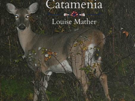Catamenia, Louise Mather