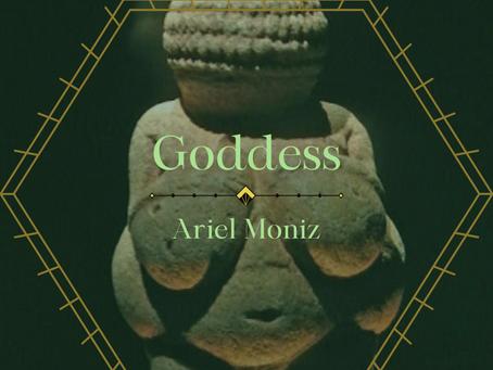 Goddess, Ariel Moniz