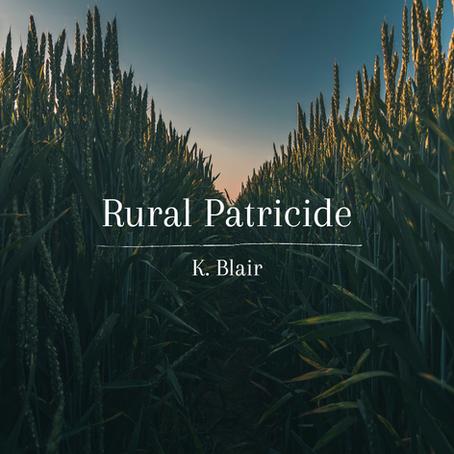 Rural Patricide, K. Blair