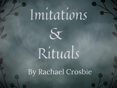 Imitations & Rituals, Rachael Crosbie