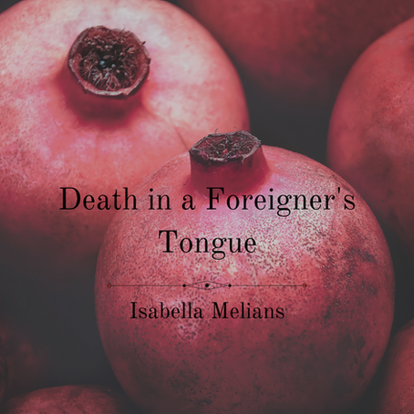 Death in a Foreigner's Tongue, Isabella Melians