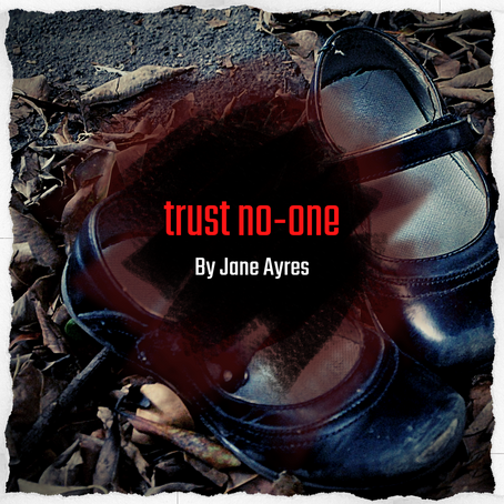 trust no-one, Jane Ayres
