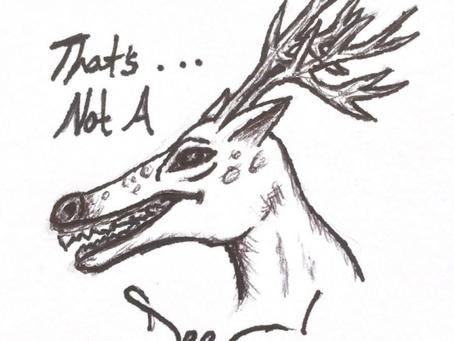 That's Not A Deer, Darby Murnane