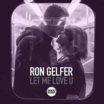 Ron Gelfer - Let Me Luv U