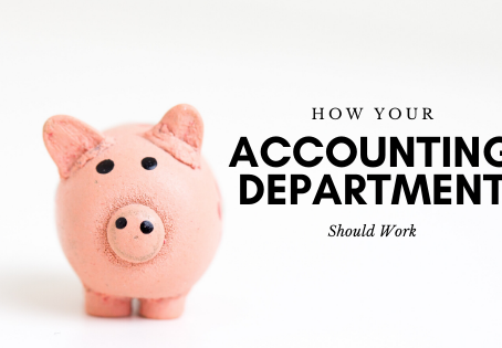 How Your Accounting Department Should Work