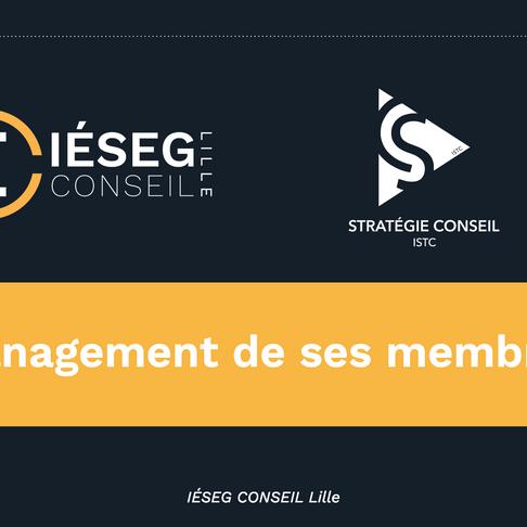 Le management de ses membres par Antoine et Mathieu