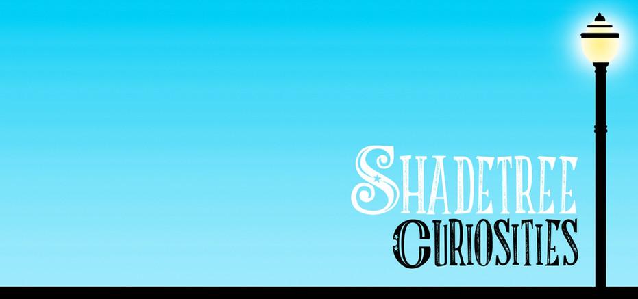 Shadetree Curiosities
