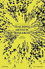 Teaching_Artistic_Research9783110662399.