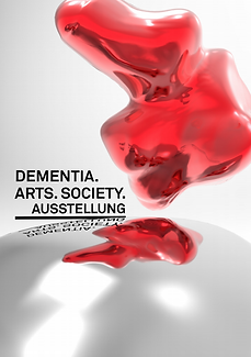 D.A.S. Dementia. Arts. Society. Ausstell