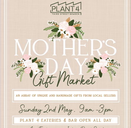 Mother's Day Gift Market - Sunday 2nd May