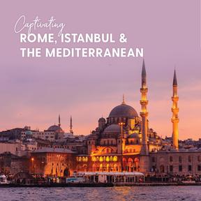 MSC- Captivating Rome%2c Istanbul & Med4