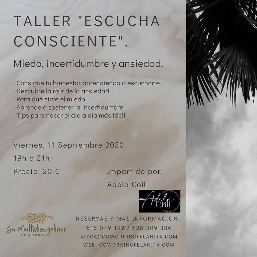 """Taller """"Escucha consciente"""". Miedo, incertidumbre, ansiedad."""