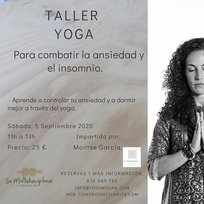 Taller ioga. Para combatir la ansiedad y el insomnio