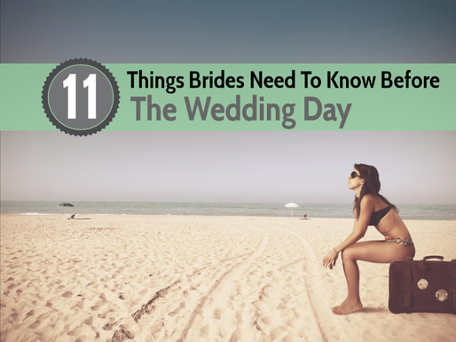 11 Things to Know Before The Wedding Day