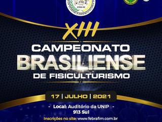 XIII CAMPEONATO BRASILIENSE DE FISICULTURISMO: Inscrições abertas