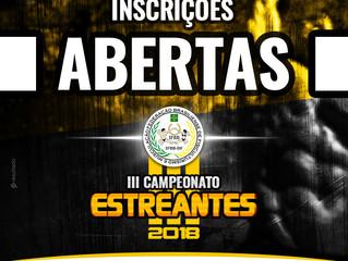III CAMPEONATO ESTREANTES - Inscrições abertas