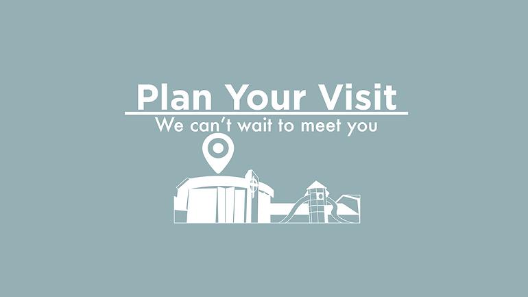 Plan Your Visit.png
