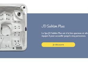 JD Sublim Plus : Un SPA Familial Utra Équipé