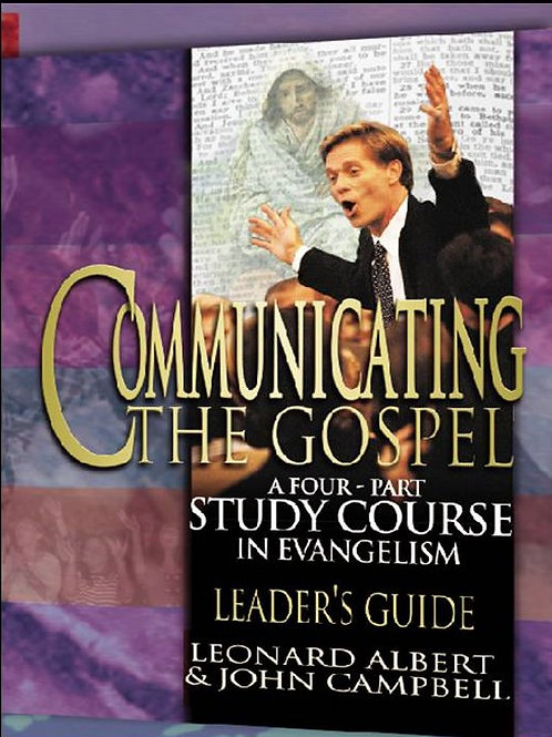 Communicating the Gospel Leader's Guide