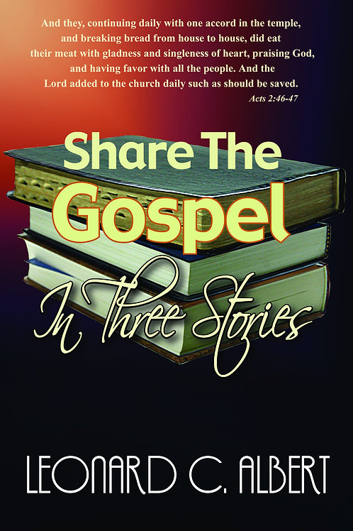 Share the Gospel in Three Stories