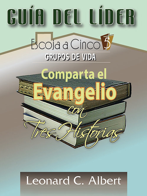 Share the Gospel in Three Stories Leader's Guide (Spanish)