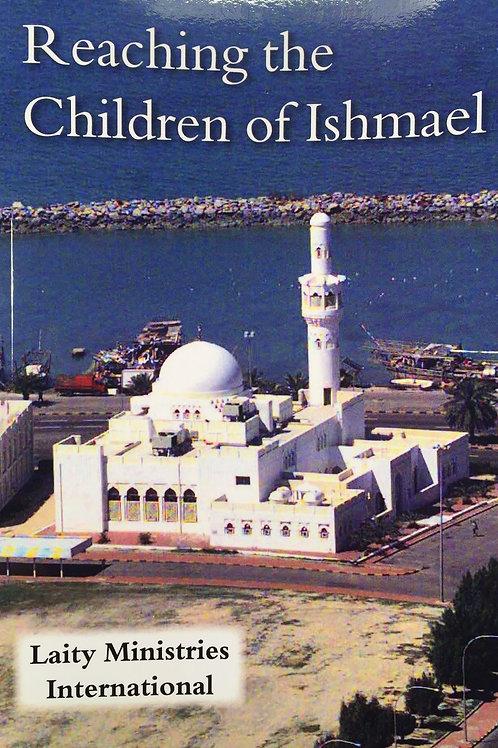 Reaching the Children of Ishmael